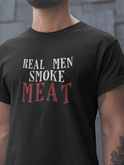real men smoke meat
