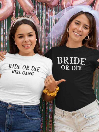 bride or die ride or die