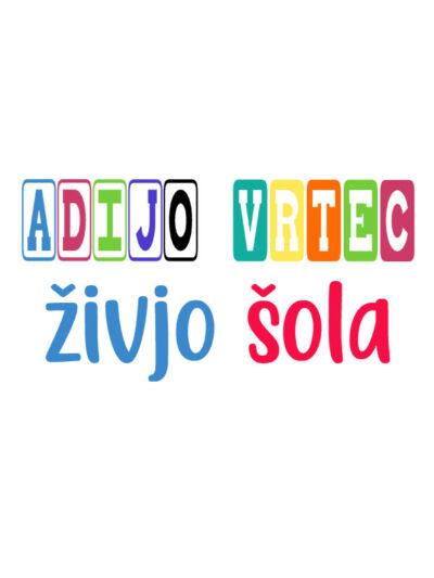 adijo-vrtec-zivjo-sola